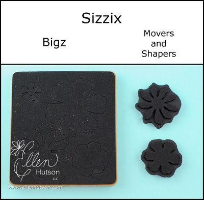 Sizzix Bigz and Movers
